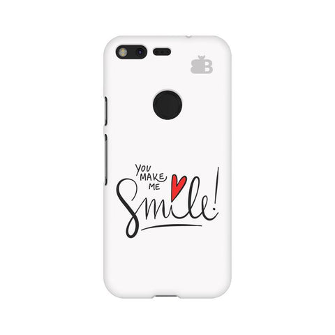 You make me Smile Google Pixel XL Phone Cover