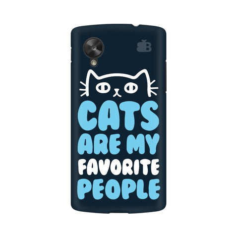 Cats favorite People Google  Nexus 5 Phone Cover