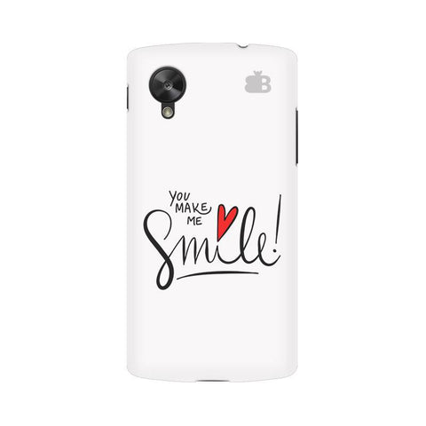 You make me Smile Google  Nexus 5 Phone Cover