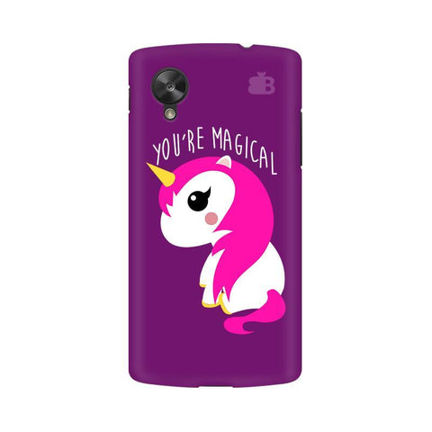 You're Magical Google  Nexus 5 Phone Cover