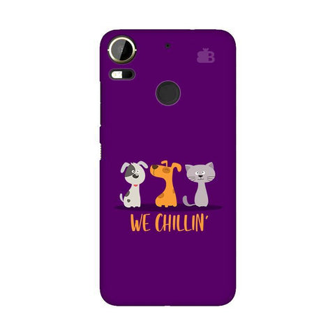 We Chillin HTC 10 Pro Phone Cover