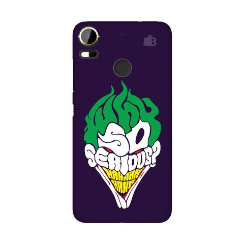 Why So Serious HTC 10 Pro Phone Cover