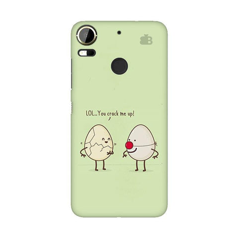 You Crack me up HTC 10 Pro Phone Cover