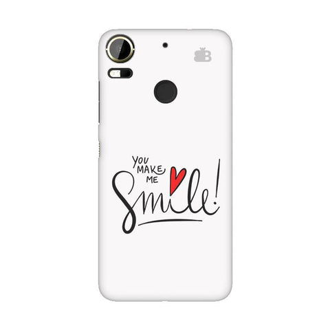 You make me Smile HTC 10 Pro Phone Cover