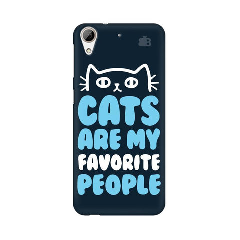 Cats favorite People HTC Desire 626 Phone Cover