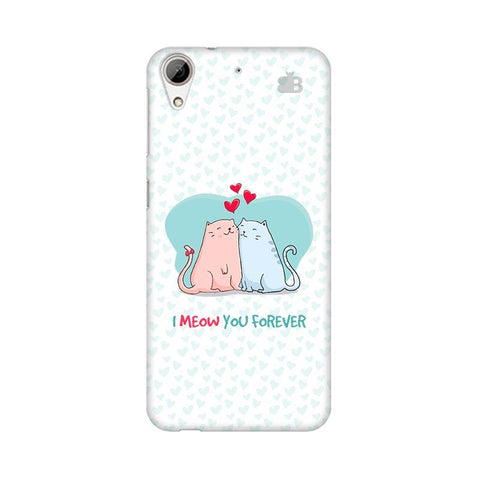 Meow You Forever HTC Desire 626 Phone Cover