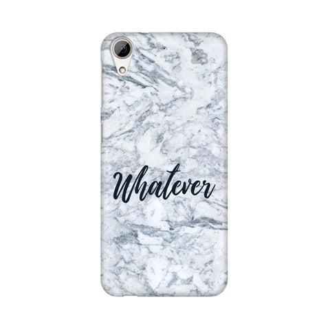 Whatever HTC Desire 626 Phone Cover