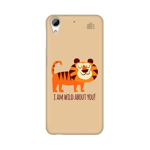 Wild About You HTC Desire 626 Phone Cover