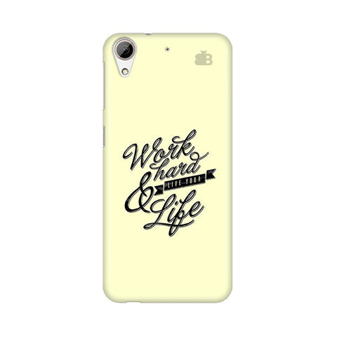 Work Hard HTC Desire 626 Phone Cover