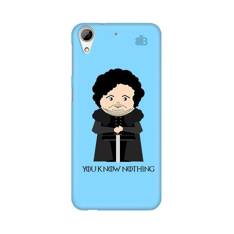 You Know Nothing HTC Desire 626 Phone Cover