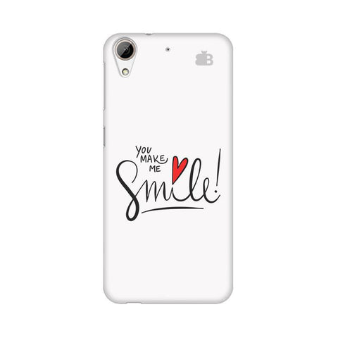 You make me Smile HTC Desire 626 Phone Cover