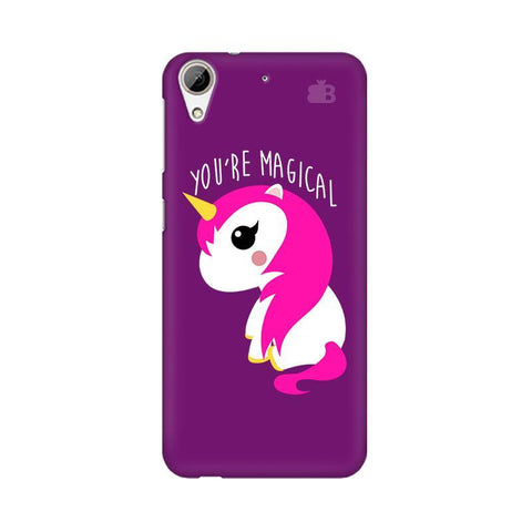 You're Magical HTC Desire 626 Phone Cover