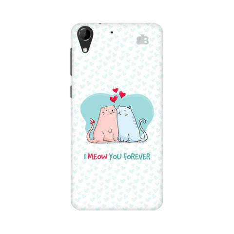 Meow You Forever HTC Desire 728 Phone Cover