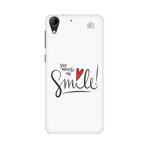 You make me Smile HTC Desire 728 Phone Cover