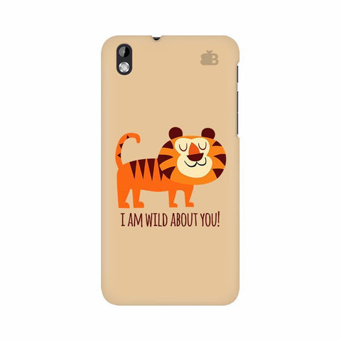Wild About You HTC Desire 816 Phone Cover