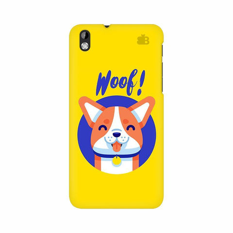 Woof HTC Desire 816 Phone Cover