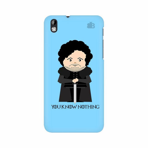 You Know Nothing HTC Desire 816 Phone Cover