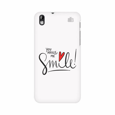 You make me Smile HTC Desire 816 Phone Cover