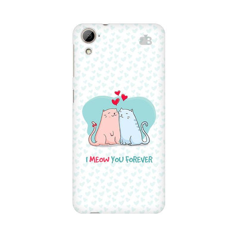 Meow You Forever HTC Desire 826 Phone Cover