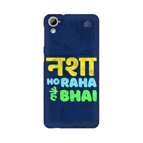 Nasha Bhai HTC Desire 826 Cover