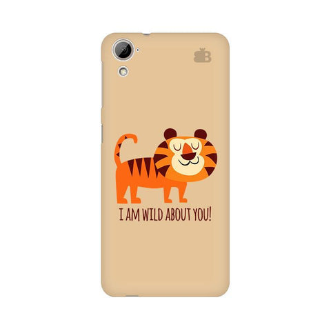 Wild About You HTC Desire 826 Phone Cover