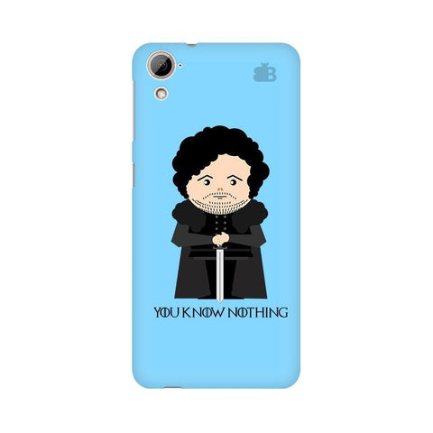 You Know Nothing HTC Desire 826 Phone Cover