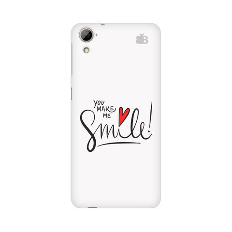 You make me Smile HTC Desire 826 Phone Cover