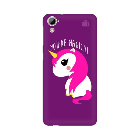 You're Magical HTC Desire 826 Phone Cover