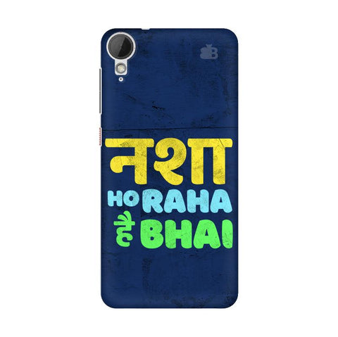 Nasha Bhai HTC Desire 828 Cover
