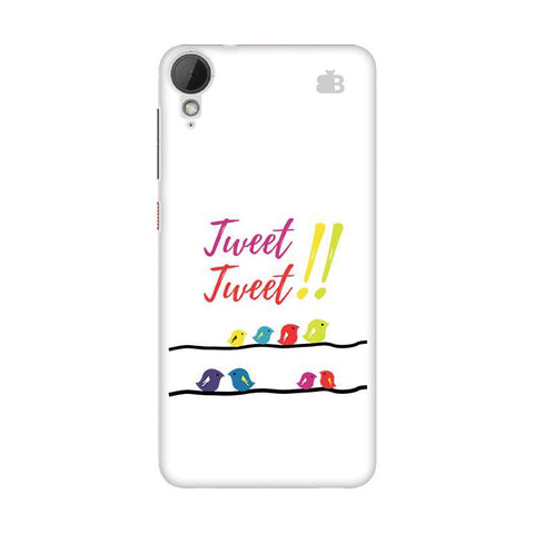 Tweet Tweet HTC Desire 828 Phone Cover
