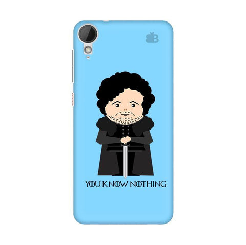 You Know Nothing HTC Desire 828 Phone Cover
