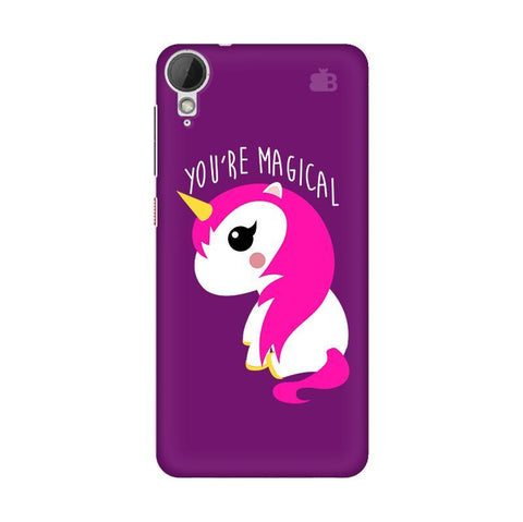 You're Magical HTC Desire 828 Phone Cover