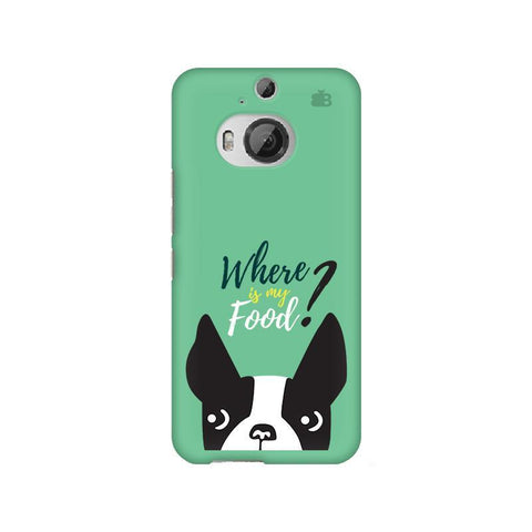 Where is my Food HTC M9 Plus Phone Cover