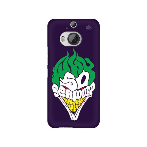 Why So Serious HTC M9 Plus Phone Cover