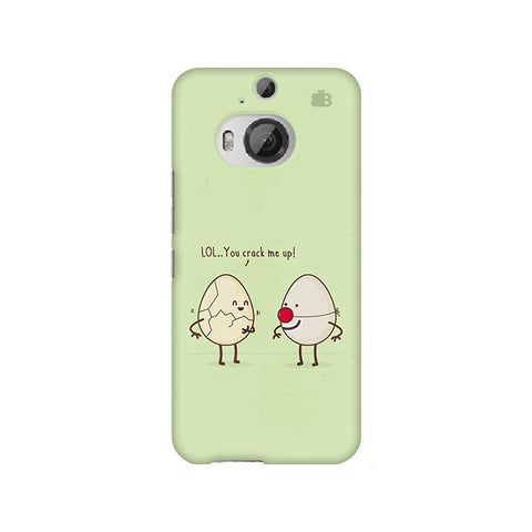 You Crack me up HTC M9 Plus Phone Cover
