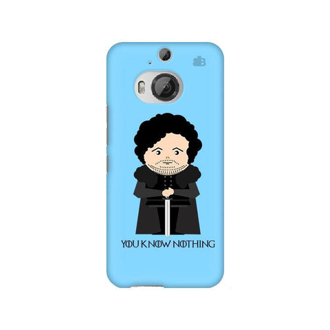 You Know Nothing HTC M9 Plus Phone Cover