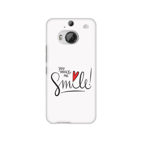 You make me Smile HTC M9 Plus Phone Cover