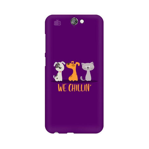 We Chillin HTC One A9 Phone Cover