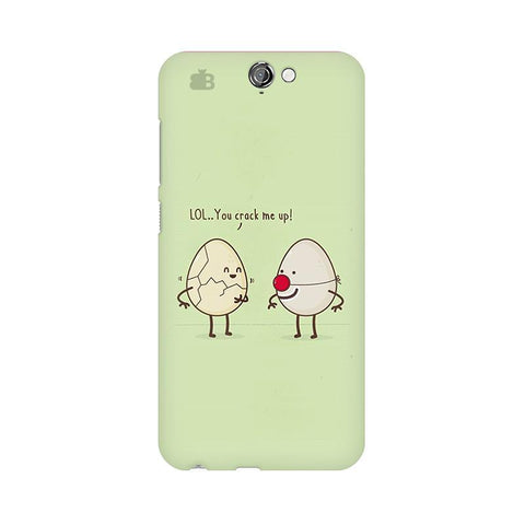 You Crack me up HTC One A9 Phone Cover