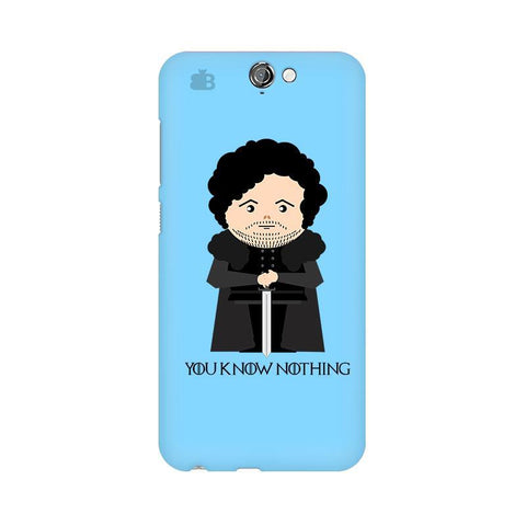 You Know Nothing HTC One A9 Phone Cover