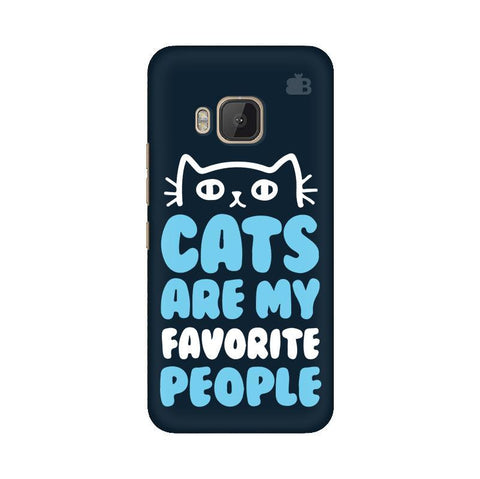 Cats favorite People HTC One M9 Phone Cover