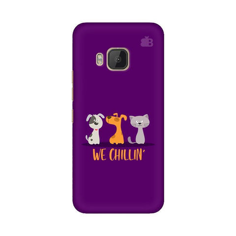 We Chillin HTC One M9 Phone Cover