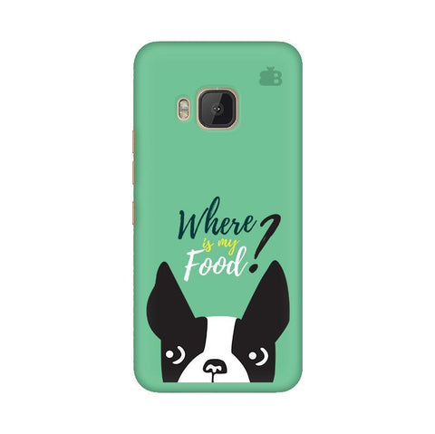 Where is my Food HTC One M9 Phone Cover