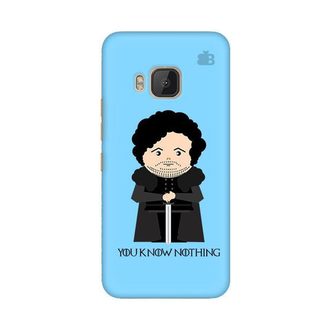 You Know Nothing HTC One M9 Phone Cover