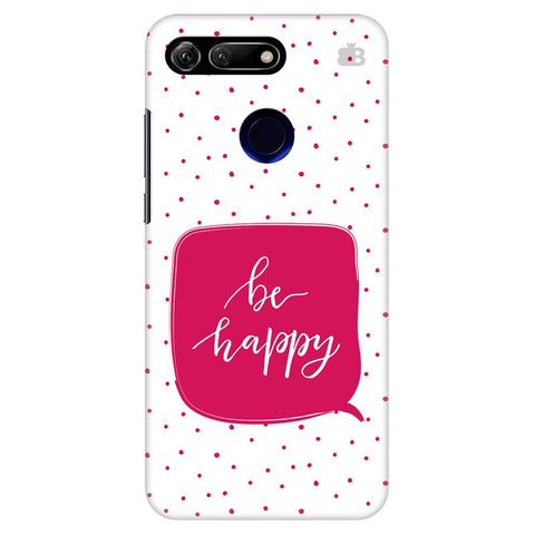 Be Happy Huawei Honor View 20 Cover