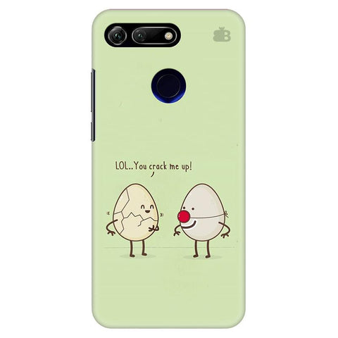 You Crack me up Huawei Honor View 20 Cover