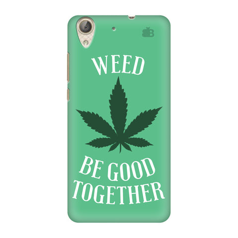 Weed be good Together Honor Holly 3 Cover