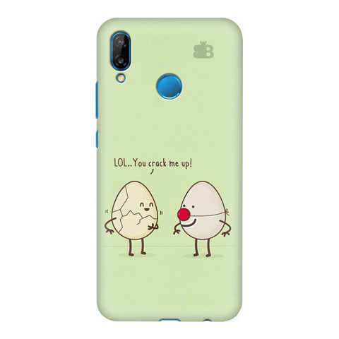 You Crack me up Honor P20 Lite Cover