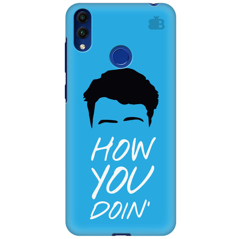 How you Doin Huawei Honor 8C Cover
