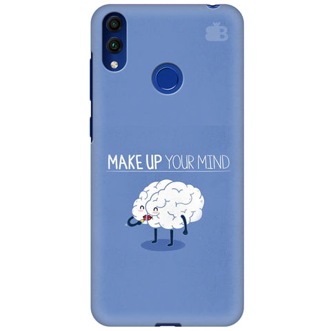 Make up Mind Huawei Honor 8C Cover